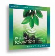 Guided Relaxation by Kelly Howell